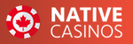 Native Casinos - Online Casinos Reviews in Canada No.1